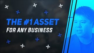 The #1 Asset That Any Business Needs To Profit & Survive!