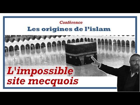 5-L'impossible site mecquois [Conférence Odon Lafontaine/Origines de l'islam]