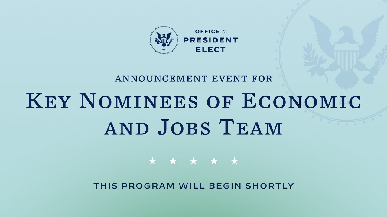 President-elect Biden and Vice President-elect Harris Introduce their Economic and Jobs Team