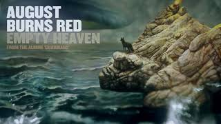 August Burns Red - Empty Heaven