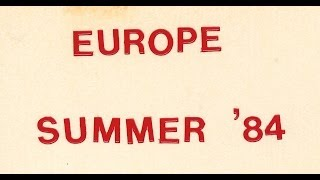 Four Texas College Girls travel Europe in the Summer of 1984