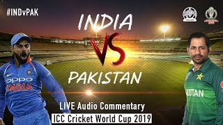 India vs Pakistan #INDvPAK - LIVE Audio Commentary - AIR - ICC Cricket World Cup 2019