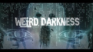 ARE POLTERGEISTS AN ANCIENT ARTIFICIAL INTELLIGENCE? * 4 Creepy TRUE Stories! #WeirdDarkness