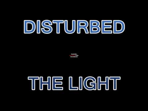 Disturbed - the light [traduction française]