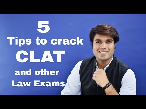 5 Tips to Crack CLAT & Other Law Exams  CLAT 2018 | Edutorial