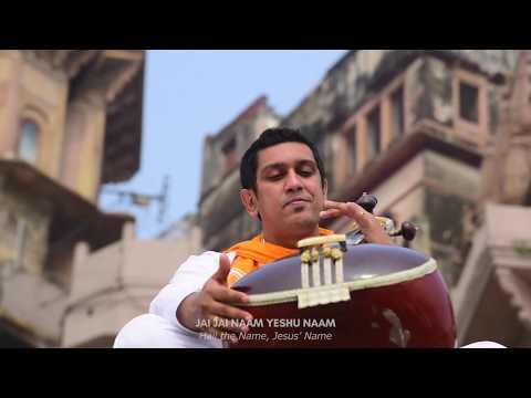 Jai Jai Naam (Hail Jesus' Name) Official Music Video