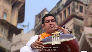 Jai Jai Naam (Hail Jesus' Name) Official Music Video