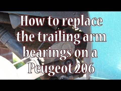 How to replace a Peugeot 206 rear trailing arm bearings