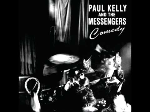 Paul Kelly & The Messengers - Take Your Time
