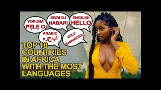 10 African Countries with The Most Spoken Languages