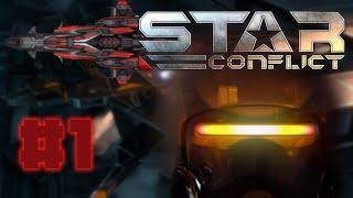 Star Conflict Gameplay part 1 w/Elliot Ritchey