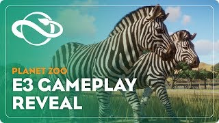 Planet Zoo | E3 Gameplay Demo