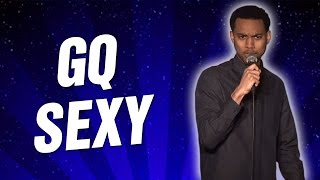 GQ Sexy (Stand Up Comedy)