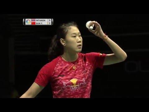 OUE Singapore Open 2016 | Badminton F M1-WS | Ratchanok Intanon vs Sun Yu