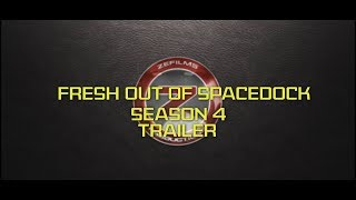 Season 4 Trailer - Fresh Out Of Spacedock
