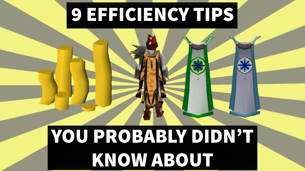 OSRS - 9 GENERAL EFFICIENCY TIPS THAT WILL IMPROVE YOUR GAMEPLAY - A GUIDE  TO EFFICIENCY