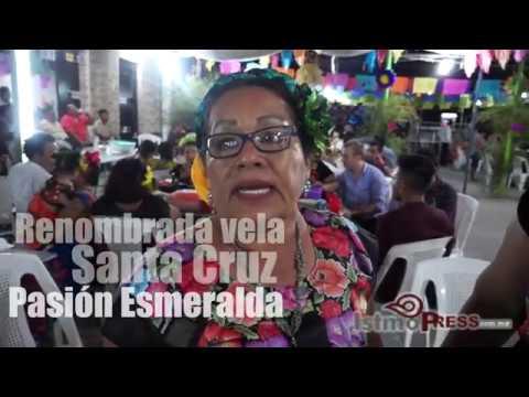 Vela Santa Cruz Pasión Esmeralda 2017 #Ixtepec #Oaxaca
