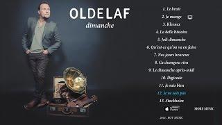 Oldelaf - Je ne sais pas