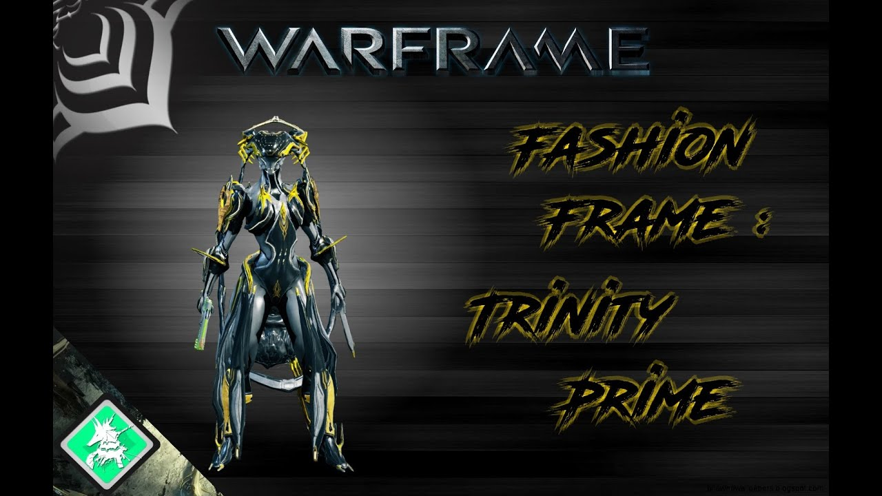 1231e67a82f6 Warframe Trinity Prime Fashion Frame Build Mercy. Warframe Frashion Frame  Trinity Prime You