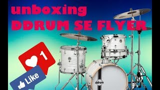 Unboxing Ddrum SE Flyer bop