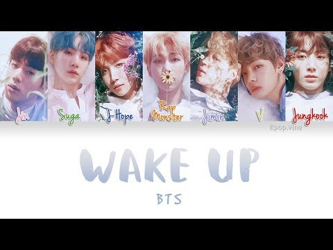 BTS (방탄소년단) - WAKE UP  (Color Coded Kan|Rom|Eng Lyrics)