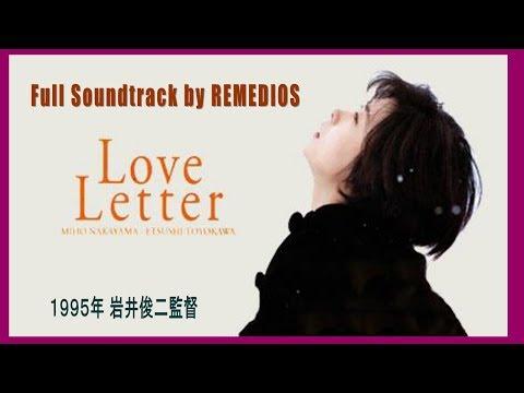 【作業用BGM】Love Letter 情书 (オリジナルサウントラック)聲帶 癒し 勉強 カフェ