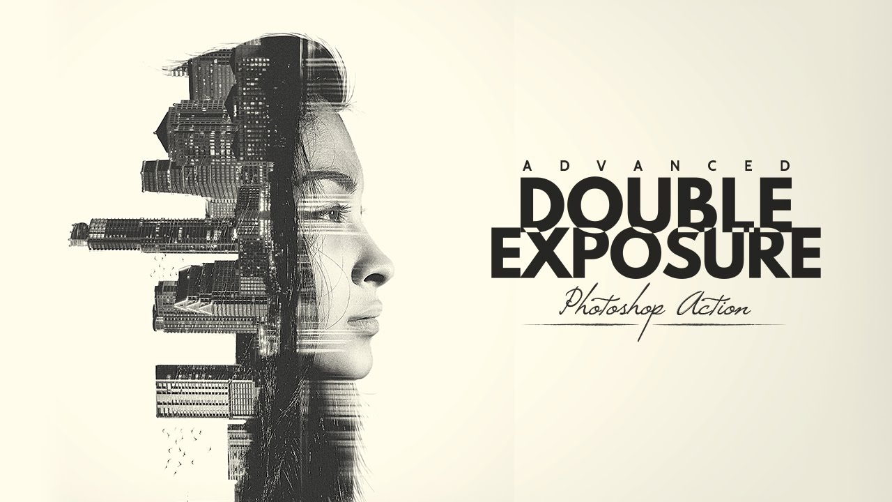 Advanced Double Exposure Photoshop Action - HOW TO USE - YouTube