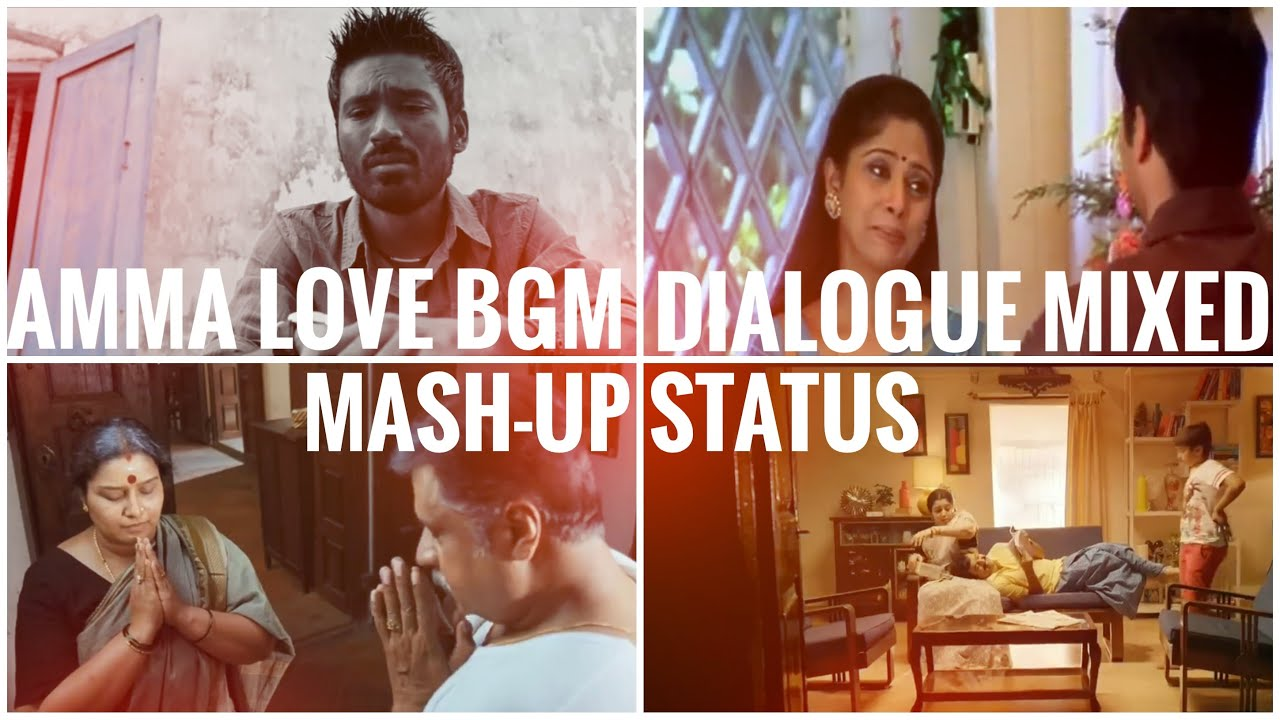 AMMA😘||LOVE❤️||BGM🎶×DIALOGUE🤩||MASH-UP😍||WHATSAPP💥||STATUS😍