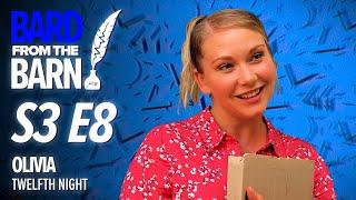 Olivia (Emma Williams) | Bard From The Barn S3 E8