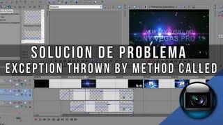 sony vegas arreglar problema con renderizacion exception thrown by method called