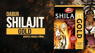 Dabur Shilajit Gold Benefits, Dosage & When to take...