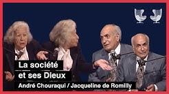 André Chouraqui / Jacqueline de Romilly : La société et ses Dieux (1/3)