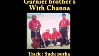 Video Garnier Brother's Ft Channa -  Mage Kiri kati Sudu putha download MP3, 3GP, MP4, WEBM, AVI, FLV September 2018