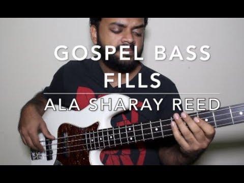 GOSPEL BASS FILLS ala Sharay Reed