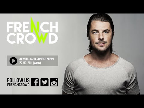 Axwell Live - Surfcomber Hotel, Miami (27.03.2011)