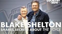 Blake Shelton Shares Secrets About 'The Voice'