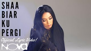 Video SHAA - Biar Ku Pergi (Official Lyric Video) download MP3, 3GP, MP4, WEBM, AVI, FLV Juli 2018