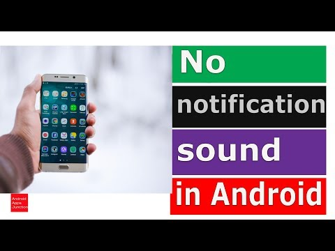 No notification sound for new message received in android devices   s8, s9, note 8, note 9