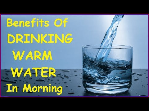 11 Health Benefits Of Drinking Warm Water On Empty Stomach In The Morning (Learn Various Advantages)