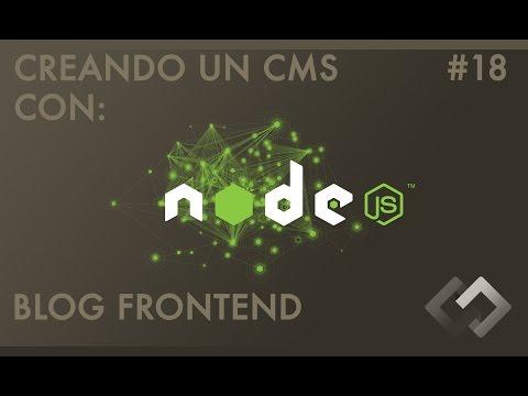 Desarrollando un CMS desde cero con Node.js Express, Handlebars, Stylus, Gulp y más: Blog #18