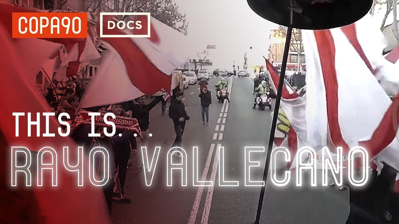 This is Rayo Vallecano: The Pride of a Working Class Neighbourhood