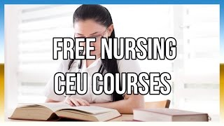 Free Nursing CEU Courses