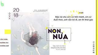 ♩ Non Nửa 小半 Trần Lạp Lyrics Kara Vietsub ♩