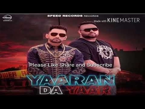 Yaaran Da Yaar HARF CHEEMA DEEP JHANDU New Punjabi Audio Song
