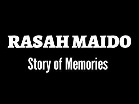 Rasah Maido - Story of Memories (official video lirik)