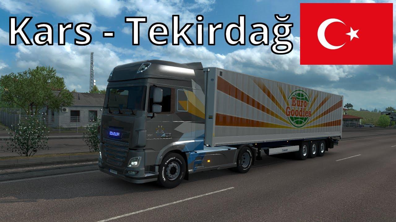 Euro Truck Simulator 2   Project Turkey 1.0   Kars (TR) - Tekirdağ (TR) [Timelapse]