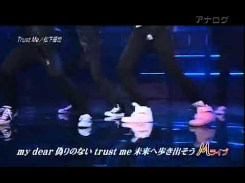 Live Trust Me Matsushita Yuya