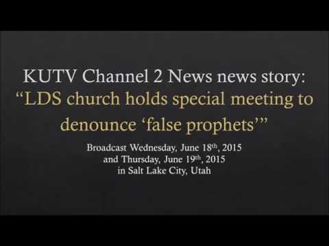 """""""LDS church holds special meeting to denounce 'false prophets'"""""""