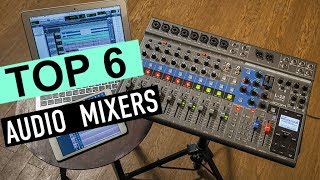 BEST 6: Audio Mixers 2019
