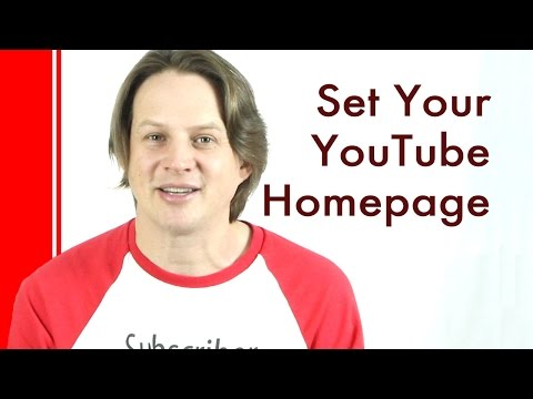 How to set a YouTube Custom Homepage